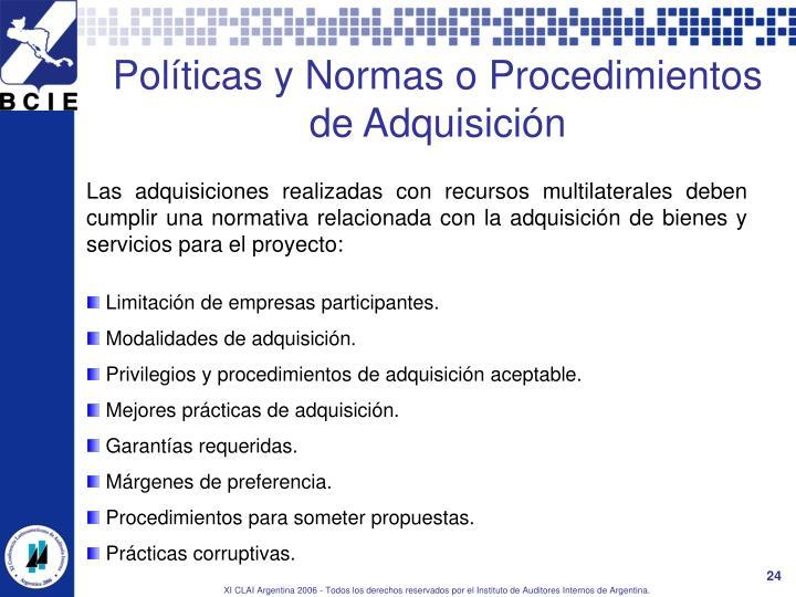 Políticas y Normas o Procedimientos de Adquisición