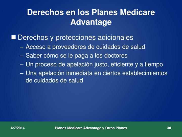 Derechos en los Planes Medicare Advantage