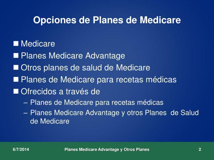 Opciones de planes de medicare