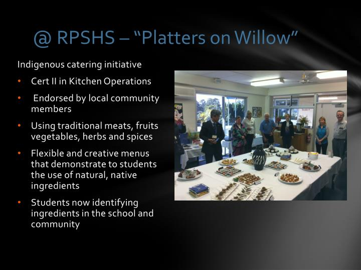 "@ RPSHS – ""Platters on Willow"""