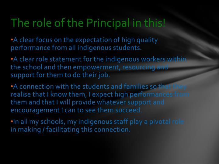 The role of the Principal in this!