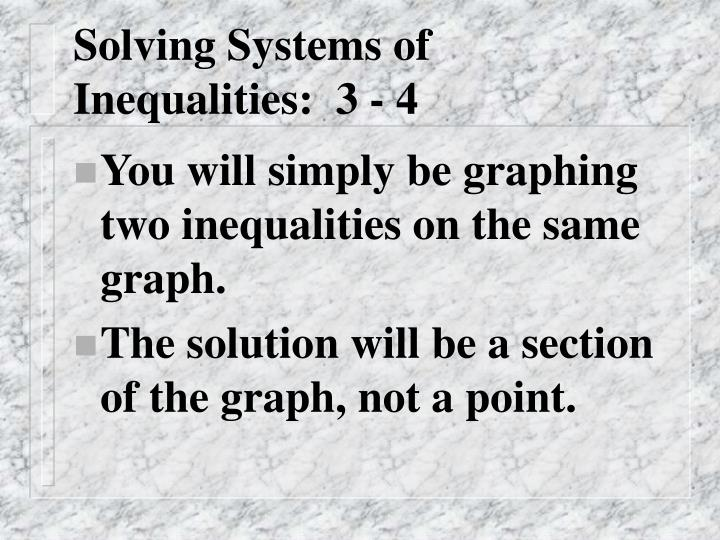 solving systems of inequalities 3 4 n.