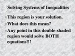 solving systems of inequalities3