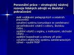 person ln pr ce strategick n stroj rozvoje lidsk ch zdroj ve kolstv pokra ov n