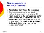 etape de processus 18 transport interne