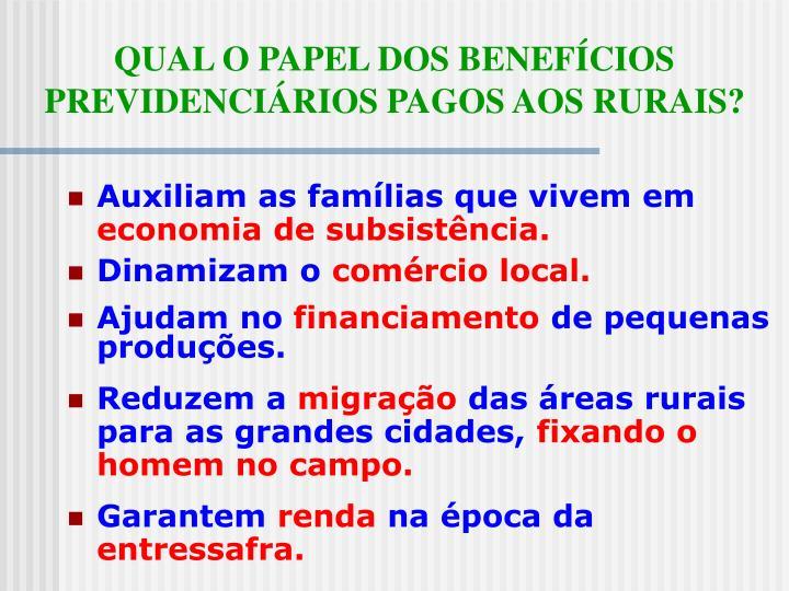 QUAL O PAPEL DOS BENEFÍCIOS PREVIDENCIÁRIOS PAGOS AOS RURAIS?
