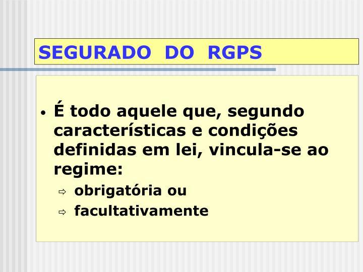 SEGURADO  DO  RGPS