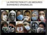 la protection et les mesures barrieres originales