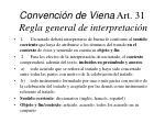 convenci n de viena art 31 regla general de interpretaci n