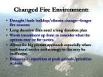 changed fire environment