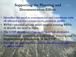supporting the planning and documentation effort
