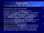 siga dw pj a partir de 2001 pf a partir de 20021