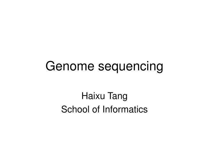 genome sequencing n.