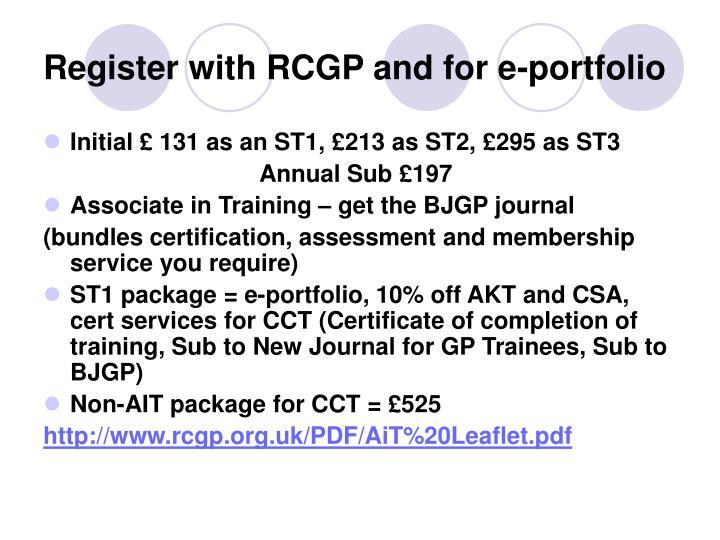 Register with RCGP and for e-portfolio