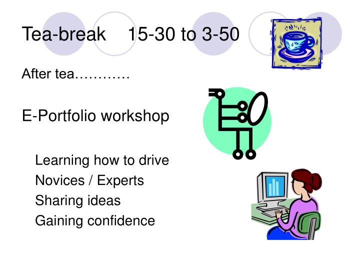 Tea-break    15-30 to 3-50