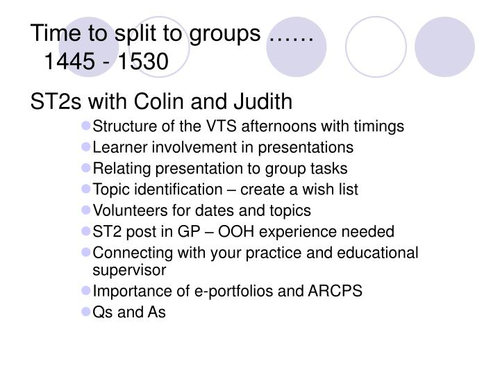 Time to split to groups ……