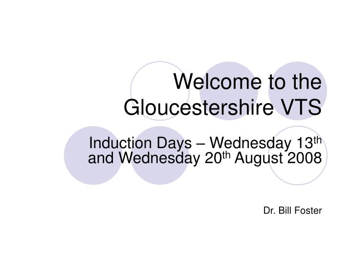 Welcome to the gloucestershire vts