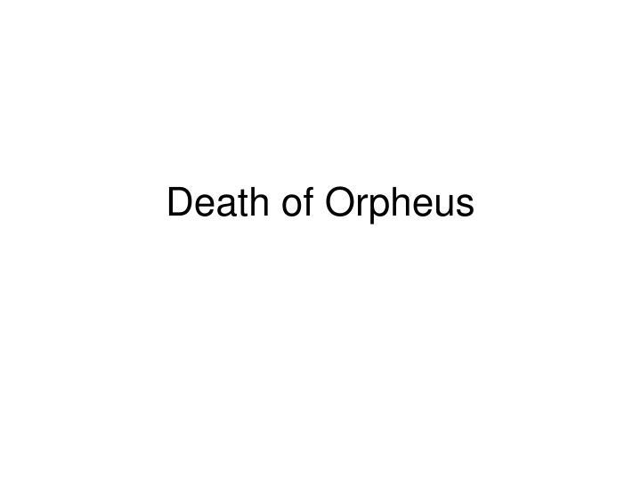 Death of Orpheus