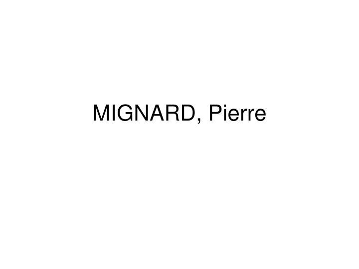 MIGNARD, Pierre