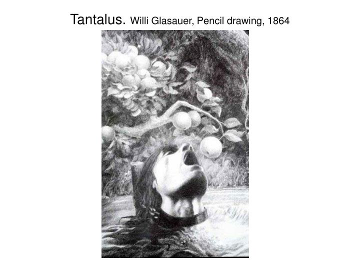 Tantalus.