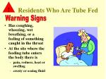 residents who are tube fed1