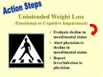unintended weight loss emotional or cognitive impairment