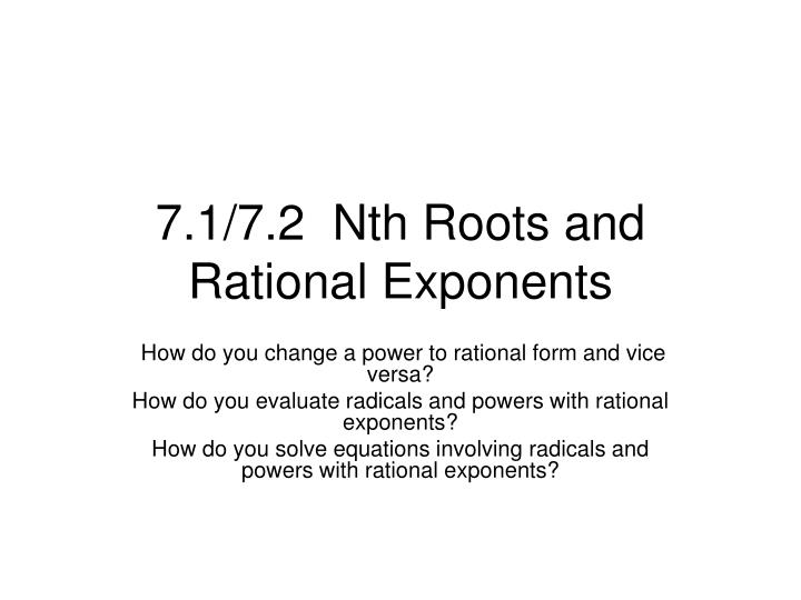 7 1 7 2 nth roots and rational exponents