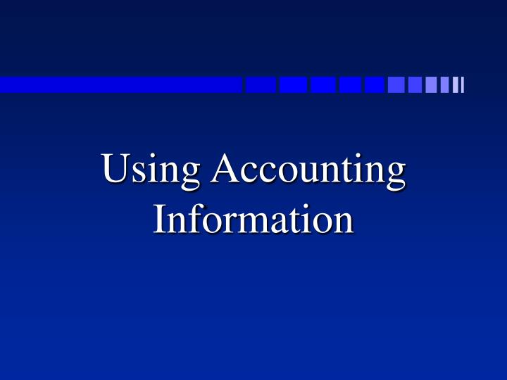 using accounting information n.