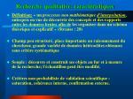 recherche qualitative caract ristiques