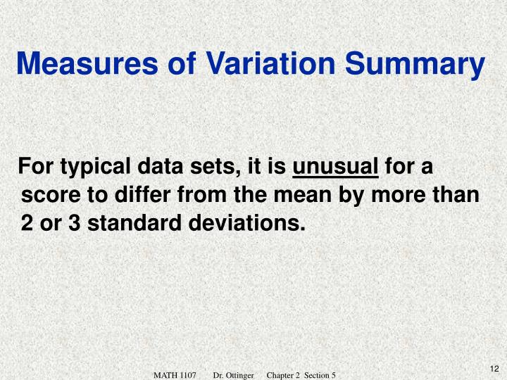 For typical data sets, it is