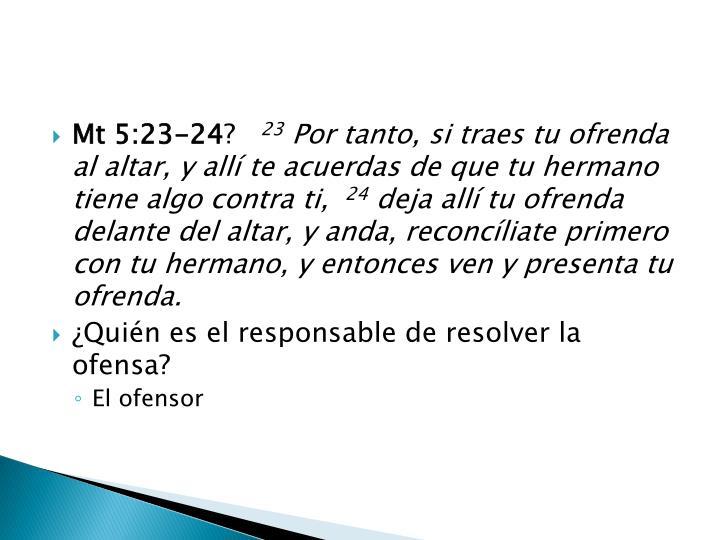 Mt 5:23-24