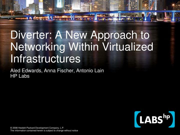 diverter a new approach to networking within virtualized infrastructures n.