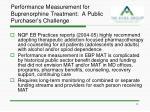 performance measurement for buprenorphine treatment a public purchaser s challenge