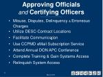 approving officials and certifying officers1