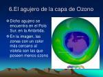 6 el agujero de la capa de ozono