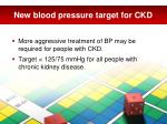 new blood pressure target for ckd