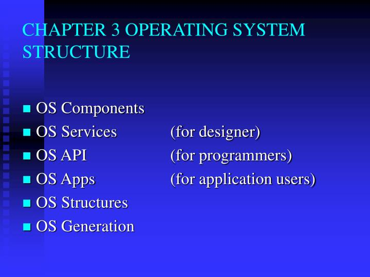 chapter 3 operating system structure n.
