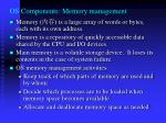 os components memory management