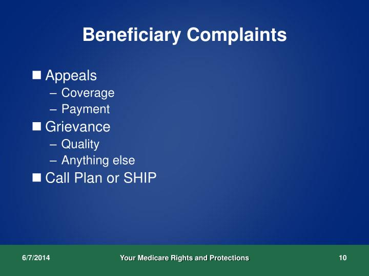 Beneficiary Complaints