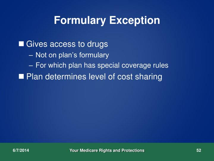 Formulary Exception