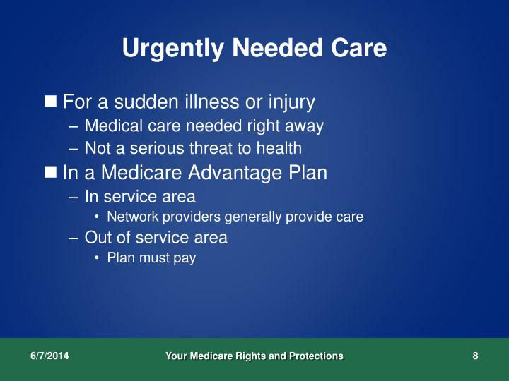 Urgently Needed Care