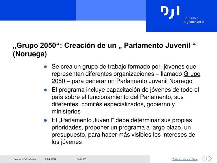 """""""Grupo 2050"""": Creación de un """" Parlamento Juvenil """" (Noruega)"""