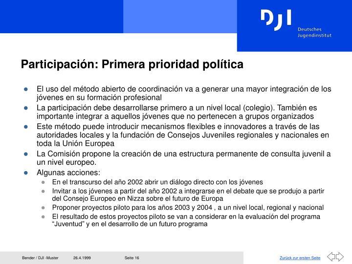 Participación: Primera prioridad política