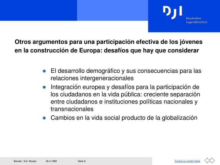Otros argumentos para una participación efectiva de los jóvenes en la construcción de Europa: desafíos que hay que considerar
