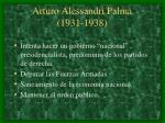 arturo alessandri palma 1931 1938