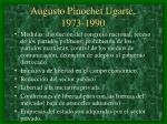 augusto pinochet ugarte 1973 1990