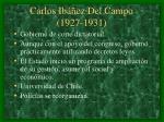 carlos ib ez del campo 1927 1931