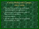 carlos ib ez del campo 1952 1958