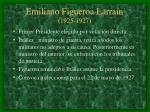 emiliano figueroa larra n 1925 1927