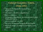 gabriel gonz lez videla 1946 1952